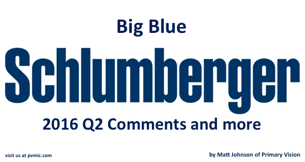 Big-Blue-Schlumberger-Q2-2016-Comments-And-More