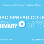 Introducing the National Frac Spread Count